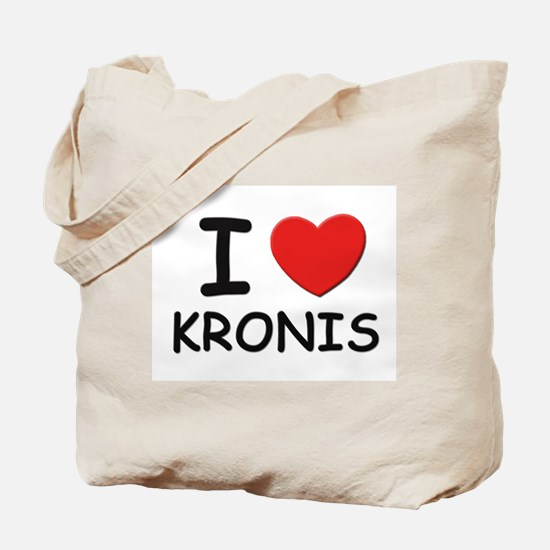 I love kronis Tote Bag