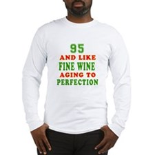 Funny 95 And Like Fine Wine Birthday Long Sleeve T