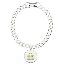 Funny 95 And Like Fine Wine Birthday Bracelet