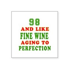 Funny 98 And Like Fine Wine Birthday Square Sticke