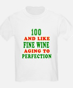 Funny 100 And Like Fine Wine Birthday T-Shirt