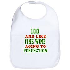 Funny 100 And Like Fine Wine Birthday Bib