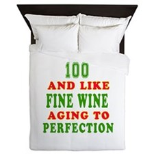 Funny 100 And Like Fine Wine Birthday Queen Duvet