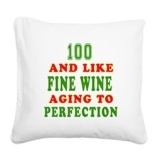 Funny 100 And Like Fine Wine Birthday Square Canva