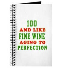 Funny 100 And Like Fine Wine Birthday Journal