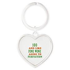 Funny 100 And Like Fine Wine Birthday Heart Keycha