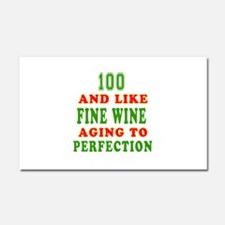 Funny 100 And Like Fine Wine Birthday Car Magnet 2