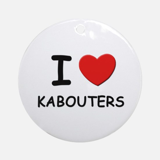 I love kabouters Ornament (Round)