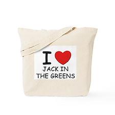 I love jack in the greens Tote Bag