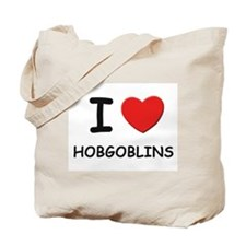 I love hobgoblins Tote Bag