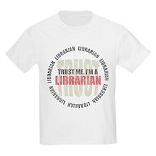 Trust Librarian Kids T-Shirt