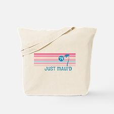 Stripe Just Mauid 14 Tote Bag