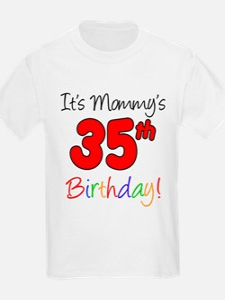 Mommys 35th Birthday T-Shirt