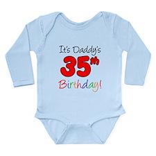 Daddys 35th Birthday Body Suit