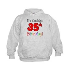 Daddys 35th Birthday Hoodie