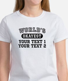Personalize World's Okayest Tee