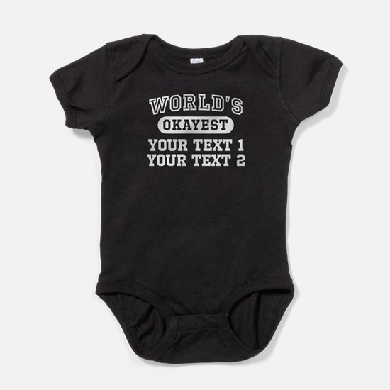 Personalize World's Okayest Baby Bodysuit