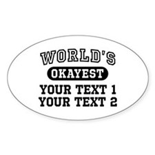 Personalize World's Okayest Decal