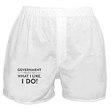 I Say What I Like Boxer Shorts
