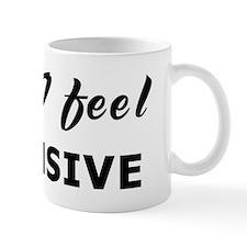 Today I feel offensive Coffee Mug