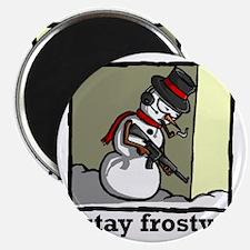 stay frosty final Magnet