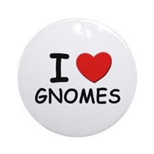 I love gnomes Ornament (Round)