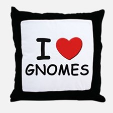 I love gnomes Throw Pillow