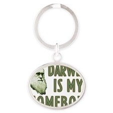 Darwin is my homeboy Oval Keychain