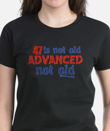 47 is not old designs Tee