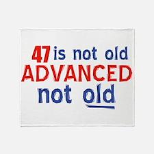 47 is not old designs Throw Blanket