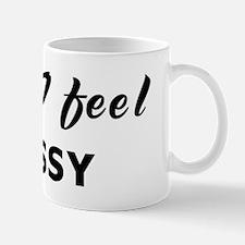 Today I feel prissy Mug