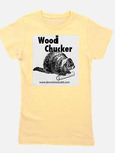 2-woodchucker-tee Girl's Tee