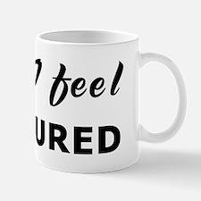 Today I feel pressured Mug