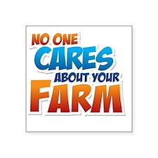 "noonecaresfarm Square Sticker 3"" x 3"""
