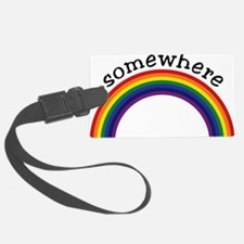 Somewhere over the rainbow 2 Luggage Tag