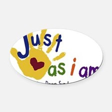 just as I am down Oval Car Magnet