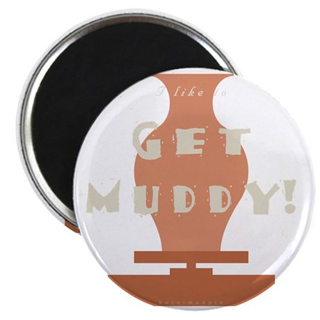 burntmud-d-muddy Magnet