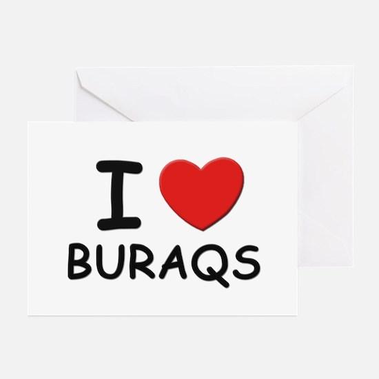 I love buraqs Greeting Cards (Pk of 10)