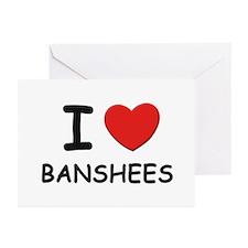I love banshees Greeting Cards (Pk of 10)
