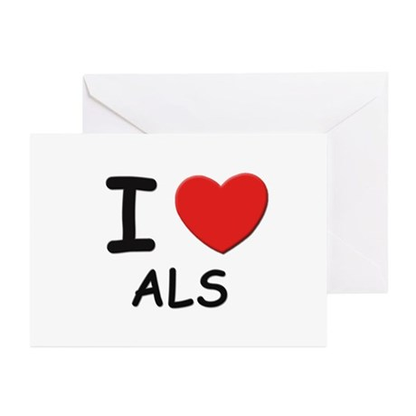 I love als Greeting Cards (Pk of 10)