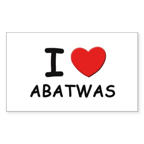 I love abatwas Rectangle Sticker