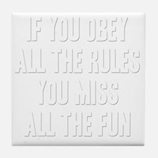 If you obey B Tile Coaster