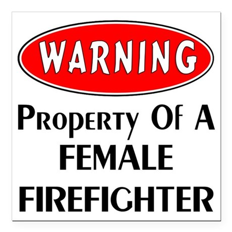 "Female Firefighter Prope Square Car Magnet 3"" x 3"""