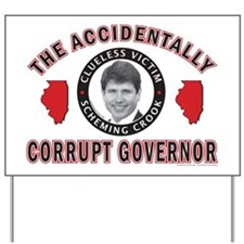 Accidentally-Corrupt-2 Yard Sign
