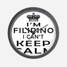 I Am Filipino I Can Not Keep Calm Wall Clock