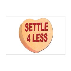 Settle 4 Less Anti-Valentine Posters