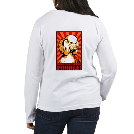 Obey the Poodle! Women's Long Sleeve Tee