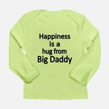 Happiness Is A Hug From Big Daddy Long Sleeve T-Sh