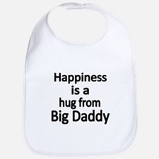 Happiness is a hug from Big Daddy Bib