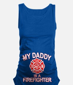 My Dad Is a Firefighter Maternity Tank Top